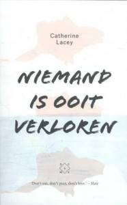 niemand-is-ooit-verloren-catherine-lacey-boek-cover-9789082410655